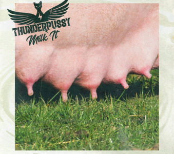Nel nuovo EP delle Thunderpussy c'è anche Mike McCready