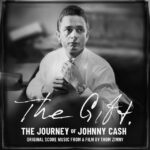 Cover : The Gift: The Journey of Johnny Cash: Original Score Music From A Film by Thom Zimny