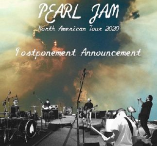 Pearl Jam have postponed their U.S. Spring Tour 2020 due to the COVID-19