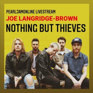 Pearl Jam Online Livestream con Joe Langridge-Brown dei Nothing but Thieves