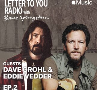 Eddie Vedder & Dave Grohl on Bruce Springsteen's Letter To You radio special