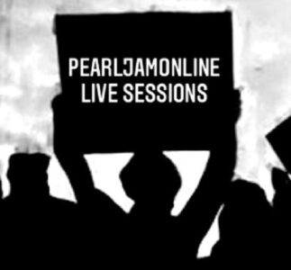 PearlJamOnline Live Sessions