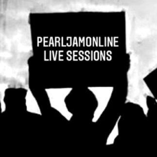 PearlJamOnline Live Sessions