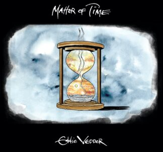 PJOL Video Recensione | Eddie Vedder: Matter Of Time/Say Hi
