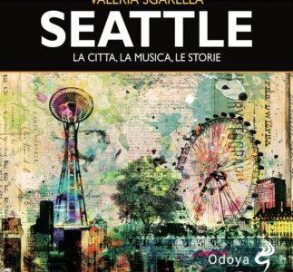 Luca di Pearl JamOnline intervista Valeria Sgarella sul suo nuovo libro dedicato a Seattle